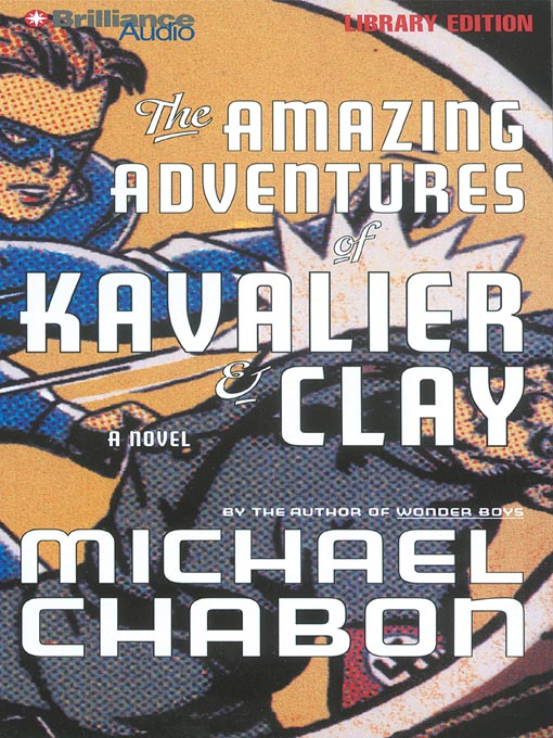 the amazing adventures of kavalier and clay essay